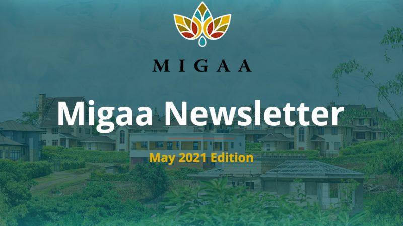 Migaa Golf Estate May 2021 Newsletter